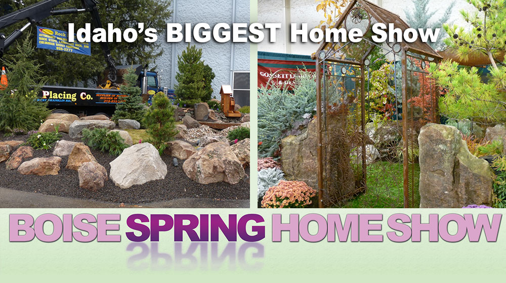 Boise Home And Garden Show 2020.The Boise Spring Home Show Produced By Spectra Productions